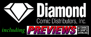 Diamond Comic Distributors, Inc., including Previews - The Comic Shop Catalog.